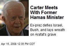 Carter Meets With Former Hamas Minister