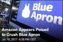 Amazon Appears Poised to Crush Blue Apron