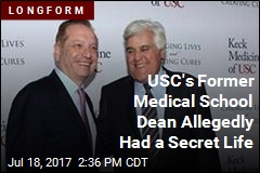 Inside the Secret Life of USC's Former Medical School Dean