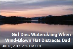 Girl Dies in Boating Accident Caused by Wind-Blown Hat