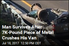 Man Survives After 7K-Pound Piece of Metal Crushes His Van
