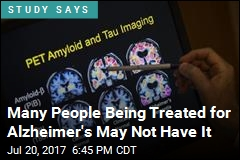Many People Being Treated for Alzheimer's May Not Have It