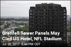 US Hotel, NFL Stadium May Sport Flammable Panels