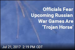 Are Upcoming Russian War Games a 'Trojan Horse'?