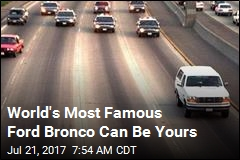 World's Most Famous Ford Bronco Can Be Yours
