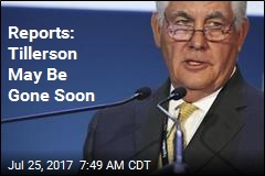 Reports: Tillerson May Be Gone Soon