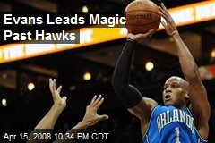 Evans Leads Magic Past Hawks