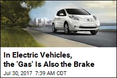 In Electric Vehicles, the 'Gas' Is Also the Brake