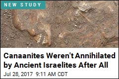 Spoiler Alert on the Canaanites: They Weren't Wiped Out