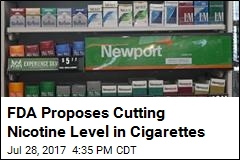 FDA Proposes Cutting Nicotine Level in Cigarettes