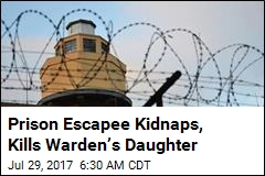 Prison Escapee Kidnaps, Kills Warden's Daughter