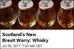 Scotland's New Brexit Worry: Whisky