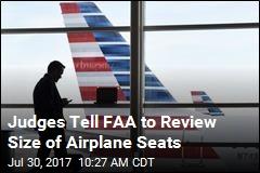 Judges Order FAA to Consider Bigger Seats, More Legroom