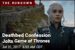 Deathbed Confession Jolts Game of Thrones