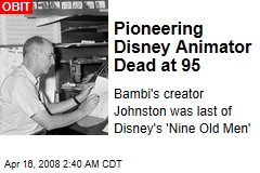 Pioneering Disney Animator Dead at 95