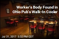 Worker's Body Found in Ohio Pub's Walk-In Cooler