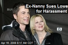 Ex-Nanny Sues Lowe for Harassment