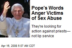 Pope's Words Anger Victims of Sex Abuse