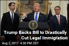 Trump Throws Weight Behind Bill to Cut Legal Immigration