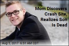 Mom Discovers Crash Site, Realizes Son Is Dead