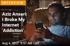 Aziz Ansari Ditches Internet, Love It