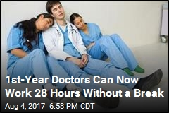 28-Hour Shifts Are Back for 1st-Year Doctors