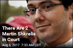 There Are 2 Martin Shkrelis in Court