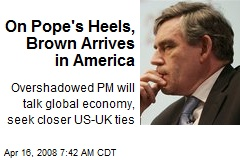 On Pope's Heels, Brown Arrives in America