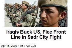 Iraqis Buck US, Flee Front Line in Sadr City Fight