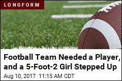 She's 5-2, and the Savior of Her School's Football Season