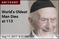 World's Oldest Man Dies at 113