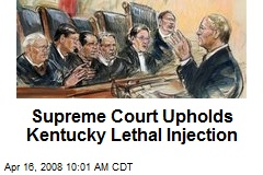 Supreme Court Upholds Kentucky Lethal Injection