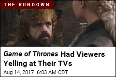 Game of Thrones Had Viewers Yelling at Their TVs