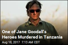 One of Jane Goodall's Heroes Murdered in Tanzania