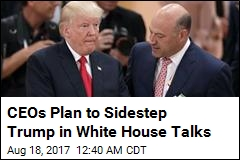 CEOs Plan to Sidestep Trump in White House Talks
