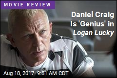 Daniel Craig Is 'Genius' in Logan Lucky