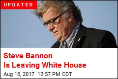 Steve Bannon Is Leaving White House
