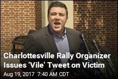 Tweet From Va. Rally Organizer Insults Victim