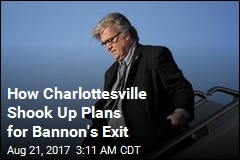 Sources: After Charlottesville, Bannon Wanted to Stay On