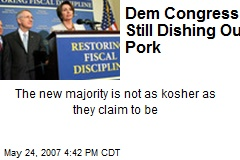 Dem Congress Still Dishing Out Pork