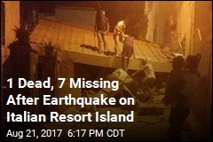 1 Dead, 7 Missing After Earthquake on Italian Resort Island