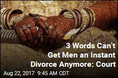 Sorry, Men: India Outlaws Instant Divorce