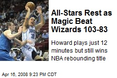 All-Stars Rest as Magic Beat Wizards 103-83