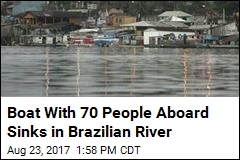 Boat With 70 People Aboard Sinks in Brazilian River