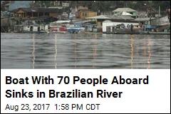 Boat With 70 People Aboard Sinks in Brazilian River