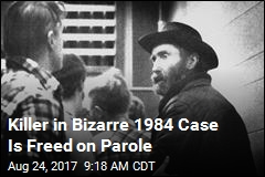 Killer in Bizarre 1984 Case Is Freed on Parole