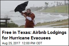 Airbnb Offers Free Housing for Texas Hurricane Evacuees