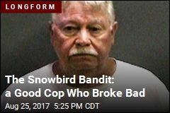 The Snowbird Bandit: a Good Cop Who Broke Bad
