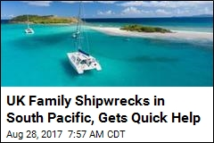 Shipwrecked UK Family Rescued in South Pacific