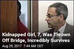 Kidnapped Girl, 7, Was Thrown Off Bridge, Incredibly Survives
